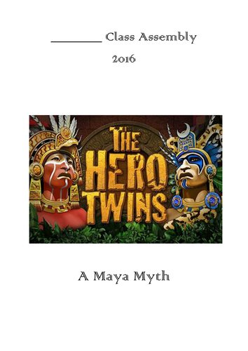 Maya Myth Assembly Script: The Hero Twins.