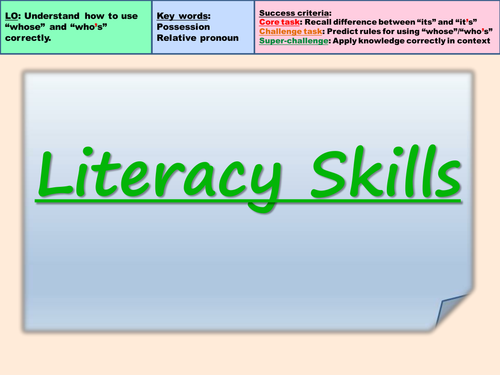 Literacy Skills: Whose / Who's