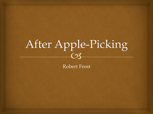 Analysis of Robert Frost's After Apple-Picking