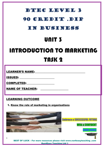 WORKSHEET – INTRODUCTION TO MARKETING – P2 (UNIT 3 - BTEC DIPLOMA QUALIFICATION)