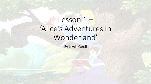Alice in Wonderland - 16 lesson Scheme of Work