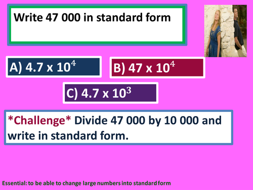 Standard form introduction changing into standard form