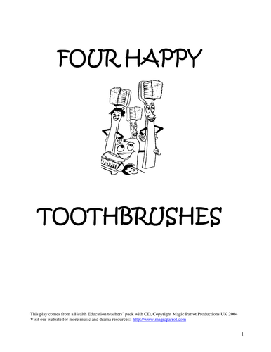 Four Happy Toothbrushes (Short Musical Play- Caring for Teeth, ages 5-9)