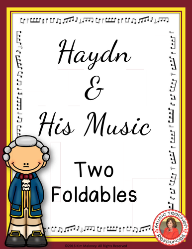 HAYDN & HIS MUSIC FOLDABLES