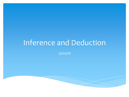 Inference and Deduction - complete lesson pack