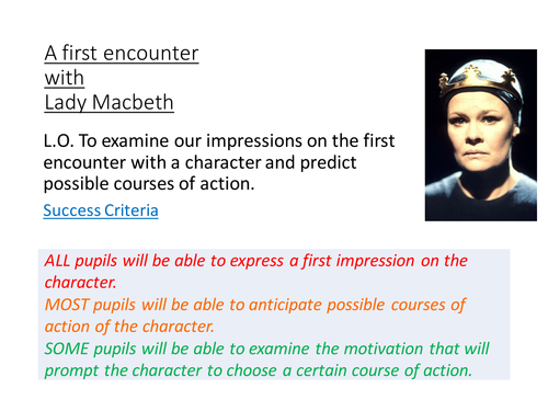 A first encounter with Lady Macbeth in Act 1, scene 5
