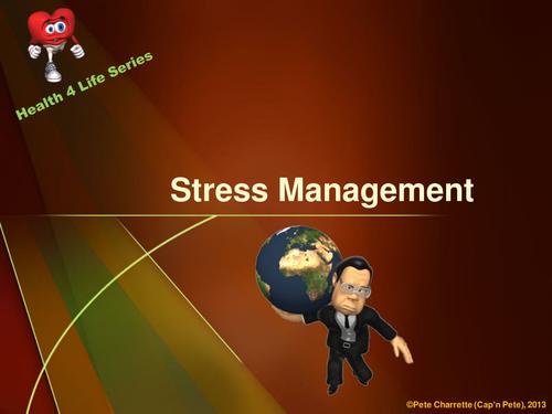 Stress Management- PowerPoint Presentation