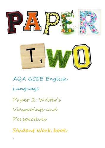 AQA GCSE English Language Paper 2 Writers' viewpoints and perspectives lower ability ***FULL PACK***