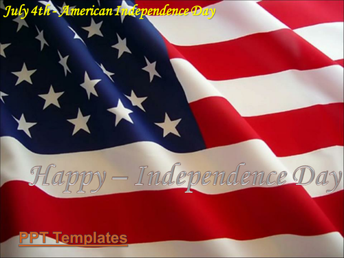 4th July or Happy Independence Day of America PowerPoint Presentation wtih Background Music