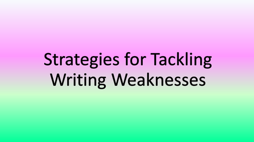 Strategies for Common Writing Weaknesses