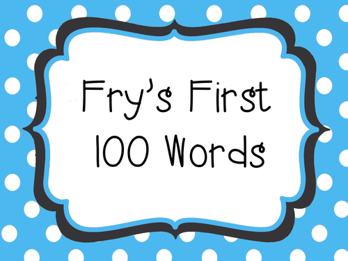 Fry's First 100 Words