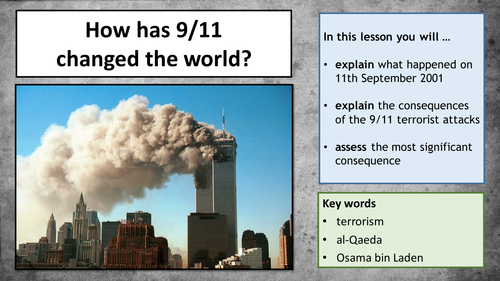 The Modern World - How did September 11th 2001 (9/11) change the world?