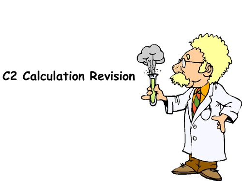 C2 Chemistry Calculations Revision