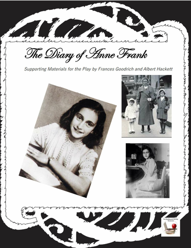 Diary of Anne Frank Play - Supporting Material