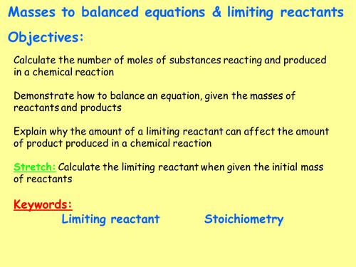 AQA C3.5 (New Spec - exams 2018) - Using moles to balance equations & limiting reactants