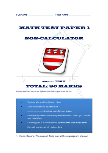 MATHS TEST/EXAMINATION PAPERS - AUTUMN, SPRING AND SUMMER - YEARS 6 AND 7 - EVEN YEAR 8!