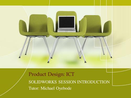 Product Design: ICT