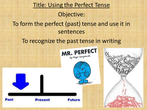Using the Perfect Tense in French