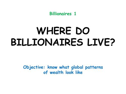 """Billionaires 1: """"WHERE DO BILLIONAIRES LIVE?"""""""