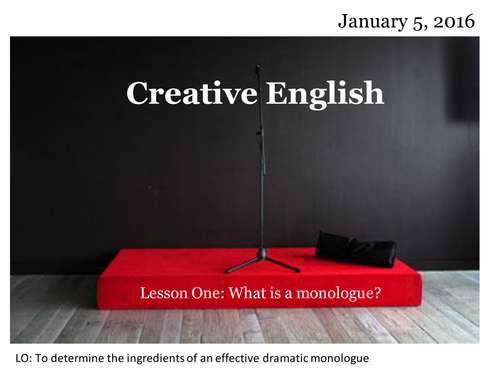 Writing a Monologue (PowerPoint AND Activity)