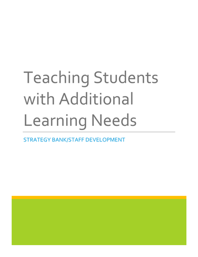 Students with Additional Learning Needs: A Strategy Bank for Teachers