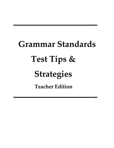 Grammar Standards Test Tips & Strategies Teacher Edition