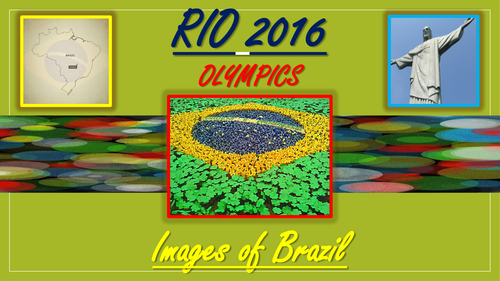 Rio Olympics. Images of Brazil