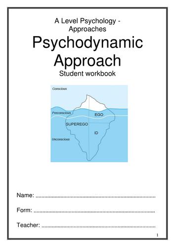 Psychodynamic Appoach  Workbook - AQA New Specification