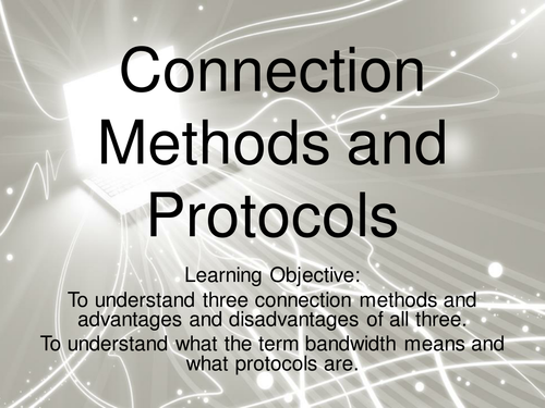 Connection Methods and Protocols