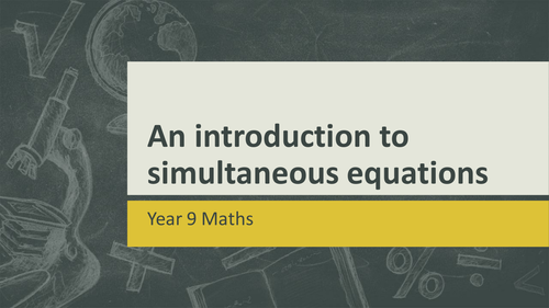 KS3/KS4 Maths: Introduction to simultaneous equations lesson