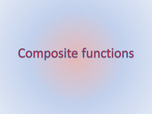 Algebra Higher: Composition of  functions (Presentation)