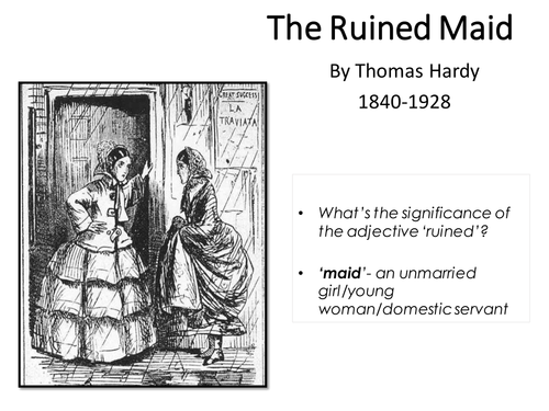 the ruined maid analysis About the ruined maid the poem comprises six stanzas of four lines each, known as quatrains  the style is a ballad , with jogging rhythm, simple language including dialect, and regular rhyme.