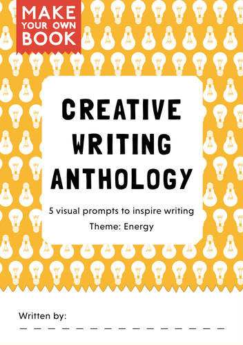 Make Your Own Book! A Creative Writing Anthology (Theme: Energy)
