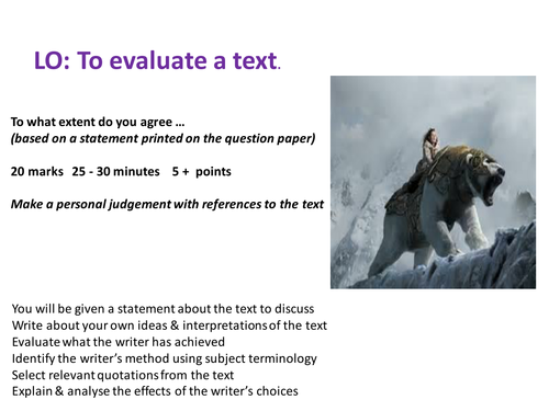 Paper 1 Explorations in creative reading Q4. Evaluating a text.