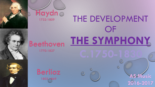 The Development of the Symphony (1750-1830)