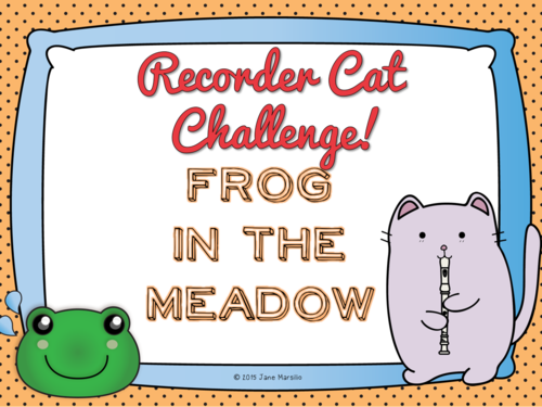 """""""Frog in the Meadow"""" Recorder Cat PowerPoint Lesson and Music"""
