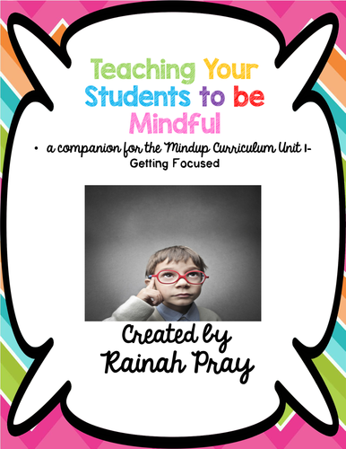 MindUp Mindful Learning Unit I- Getting Focused Printables & Student Responses