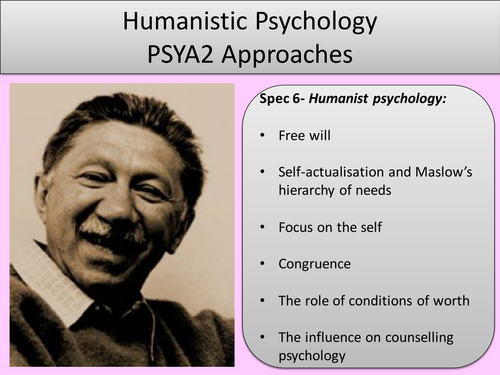 Paper2:Humanistic Approach. (PowerPoint, Worksheets, Activities, Test and Answers) A01, A02 and A03.
