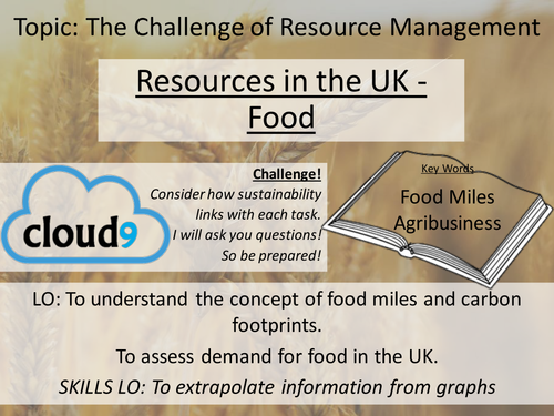 New AQA GCSE Resource Management - 2. Resources in the UK - Food
