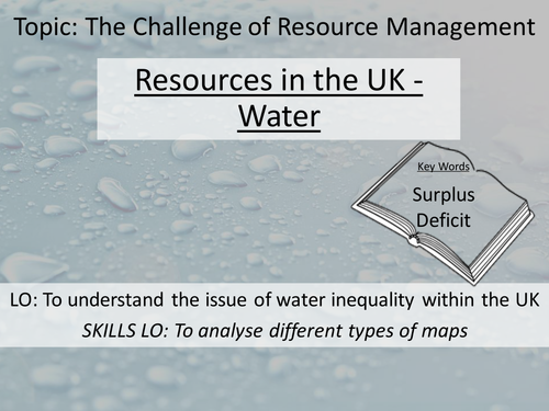 New AQA GCSE Resource Management - 3. Resources in the UK - Water
