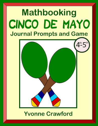 Cinco de Mayo Math Journal Prompts and Game (4th & 5th grades)