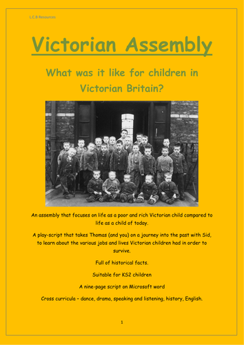 Victorian Assembly - What was it like for Children in Victorian Britain?