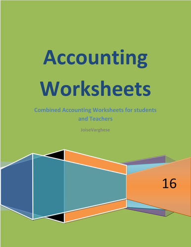Accounting Worksheets -A complete handout for students and teachers
