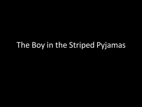 Boy in the Striped Pyjamas Complete Lessons 1-7