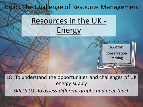 New AQA GCSE Resource Management - 4. Resources in the UK - Energy