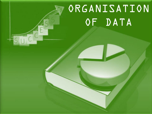 Organisation of data (Economics and Statistics)