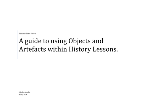 A guide to using objects and artefacts within the History classroom.