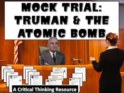 Mock Trial: Truman and the Atomic Bomb