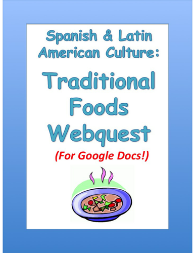 Spanish and latin american traditional foods webquest by sesheridan spanish and latin american traditional foods webquest by sesheridan teaching resources tes m4hsunfo