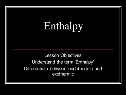 Introduction to enthalpy changes